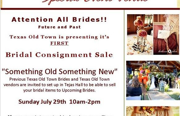 Texas Old Town Bridal Consignment Sale – July 29th
