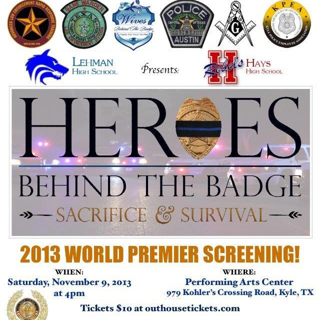 """Heroes Behind The Badge: Sacrifice & Survival"" World Premiere Screening!"
