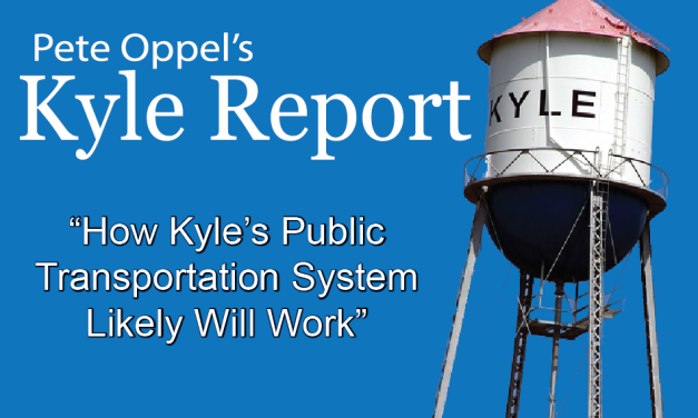 The Kyle Report: How Kyle's Public Transportation System Likely Will Work